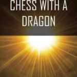 [PDF] [EPUB] Chess with a Dragon Download