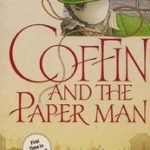 [PDF] [EPUB] Coffin And The Paper Man (John Coffin Mystery, #22) Download