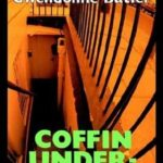 [PDF] [EPUB] Coffin Underground (John Coffin Mystery, #20) Download