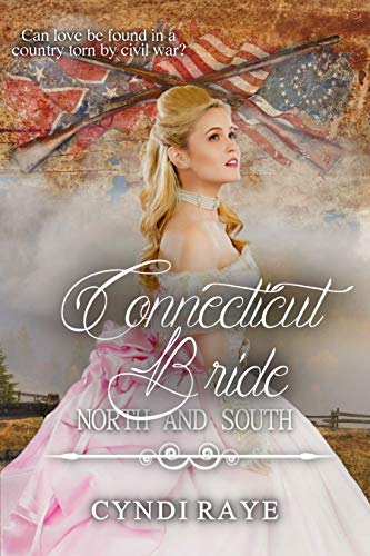 [PDF] [EPUB] Connecticut Bride (North and South #4) Download by Cyndi Raye