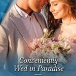 [PDF] [EPUB] Conveniently Wed in Paradise Download
