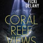 [PDF] [EPUB] Coral Reef Views (Ashley Grant #3) Download