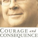 [PDF] [EPUB] Courage and Consequence: My Life as a Conservative in the Fight Download