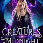[PDF] [EPUB] Creatures of Midnight (Obsidian Queen Book 4) Download