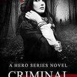 [PDF] [EPUB] Criminal Actions (Hero series Book 5) Download