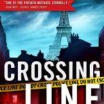 [PDF] [EPUB] Crossing the Line (Paris Homicide, #2) Download