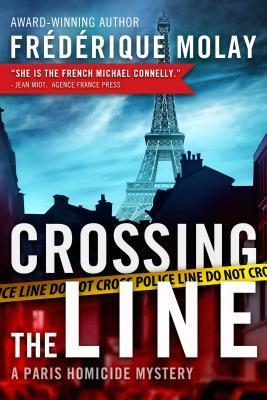 [PDF] [EPUB] Crossing the Line (Paris Homicide, #2) Download by Frédérique Molay