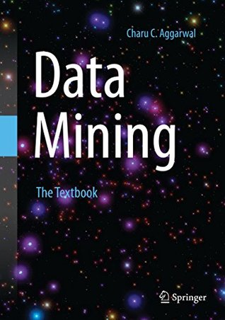 [PDF] [EPUB] Data Mining: The Textbook Download by Charu C. Aggarwal