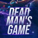 [PDF] [EPUB] Dead Man's Game (Dead Man's War Book 1) Download