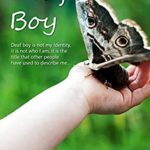 [PDF] [EPUB] Deaf Boy: This is not my identity, it is not who I am, it is the title that other people have used to describe me… Download