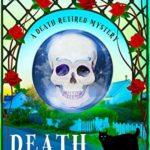 [PDF] [EPUB] Death Retires (Death Retired, #1) Download