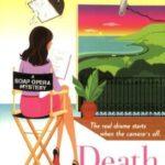 [PDF] [EPUB] Death in Daytime (Soap Opera Mystery #1) Download