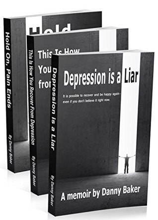 [PDF] [EPUB] Depression is a Liar - The Complete Series (Books 1-4) Download by Danny  Baker