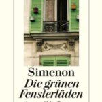 [PDF] [EPUB] Die grünen Fensterläden: Ausgewählte Romane Download