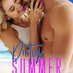 [PDF] [EPUB] Dirty Summer: 4 (Dirty Summer, #4) Download