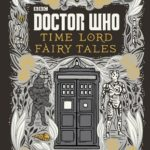 [PDF] [EPUB] Doctor Who: Time Lord Fairy Tales Download
