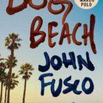 [PDF] [EPUB] Dog Beach: A Novel Download
