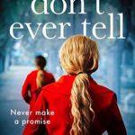 [PDF] [EPUB] Don't Ever Tell Download