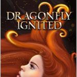 [PDF] [EPUB] Dragonfly Ignited (From The Ashes Book 1) Download
