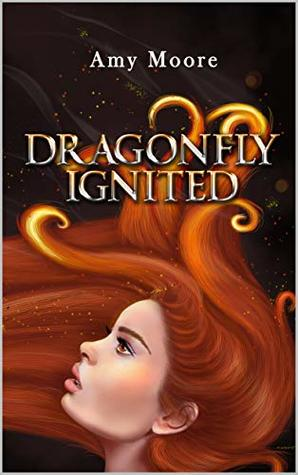 [PDF] [EPUB] Dragonfly Ignited (From The Ashes Book 1) Download by Aimee Moore