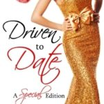 [PDF] [EPUB] Driven to Date (Better Date than Never, #7) Download