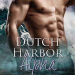 [PDF] [EPUB] Dutch Harbor Alpha: Night Shift Crew Book 1 Download