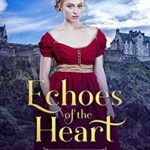 [PDF] [EPUB] Echoes of the Heart: Secrets of Scarlett Hall Book 2 Download