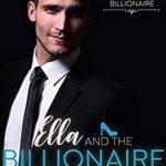 [PDF] [EPUB] Ella and the Billionaire (A Once Upon a Billionaire Novel) Download