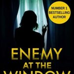 [PDF] [EPUB] Enemy At The Window Download