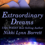 [PDF] [EPUB] Extraordinary Dreams (Love and Music in Texas, #7) Download