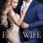 [PDF] [EPUB] Fake Wife (Taming The Bad Boy Billionaire Book 8) Download