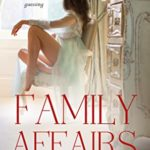 [PDF] [EPUB] Family Affairs: The Fitzgerald Family Series Book 1 Download