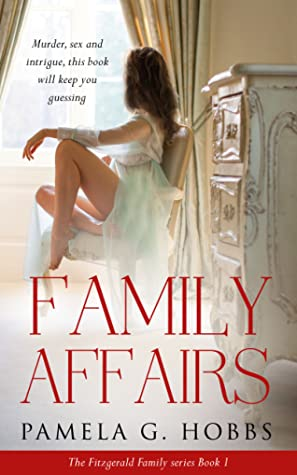 [PDF] [EPUB] Family Affairs: The Fitzgerald Family Series Book 1 Download by Pamela G.Hobbs
