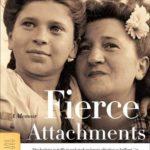 [PDF] [EPUB] Fierce Attachments: A Memoir Download