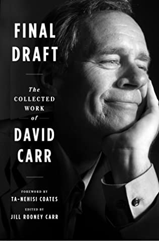 [PDF] [EPUB] Final Draft: The Collected Work of David Carr Download by David Carr