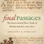 [PDF] [EPUB] Final Passages: The Intercolonial Slave Trade of British America, 1619-1807 Download