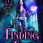 [PDF] [EPUB] Finding Fae (Lost In Fae Book 1) Download