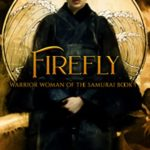 [PDF] [EPUB] Firefly (Warrior Woman of the Samurai, #1) Download