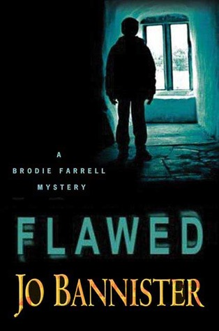 [PDF] [EPUB] Flawed (Brodie Farrell #7) Download by Jo Bannister