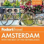 [PDF] [EPUB] Fodor's Amsterdam: with the Best of the Netherlands (Full-color Travel Guide Book 4) Download