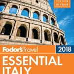 [PDF] [EPUB] Fodor's Essential Italy 2018 (Full-color Travel Guide) Download