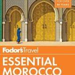 [PDF] [EPUB] Fodor's Essential Morocco (Full-color Travel Guide) Download