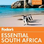 [PDF] [EPUB] Fodor's Essential South Africa: with The Best Safari Destinations (Travel Guide Book 1) Download