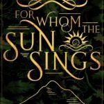 [PDF] [EPUB] For Whom the Sun Sings Download