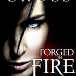 [PDF] [EPUB] Forged in Fire (The Vessel Trilogy, #1) Download