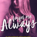 [PDF] [EPUB] Forget Me Always (Lovely Vicious #2) Download