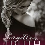 [PDF] [EPUB] Forgotten Truth (Forgotten #1) Download