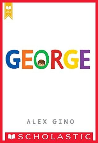 [PDF] [EPUB] George Download by Alex Gino