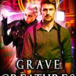 [PDF] [EPUB] Grave Creatures (Las Vegas Paranormal Police Department #2) Download