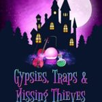 [PDF] [EPUB] Gypsies, Traps and Missing Thieves (Bohemian Lake Book 5) Download